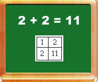 2 + 2 = 11