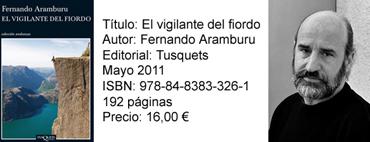 El vigilante del fiordo. Fernando Aramburu